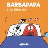 BARBAPAPA - Lulu fährt mit