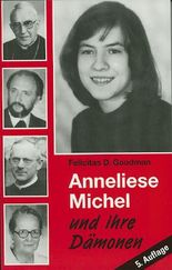 Anneliese Michel und ihre Dämonen