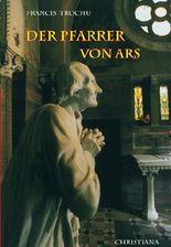 Der heilige Pfarrer von Ars