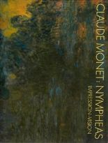 Claude Monet: Nympheas Impression - Vision