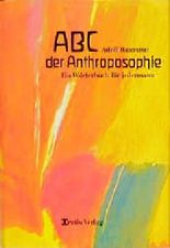 ABC der Anthroposophie