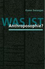 Was ist Anthroposophie?