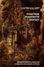 Phantasie – Phantastik – Fantasy