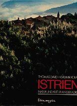 Istrien - Natur und Kultur an der Adria