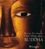 Der Weg des Buddha