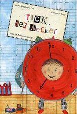Tick, der Wecker