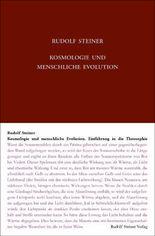 Kosmologie und menschliche Evolution. Farbenlehre. Private Lehrstunden für Marie und Olga von Sivers und Mathilde Scholl aus den Jahren 1903 bis 1906.