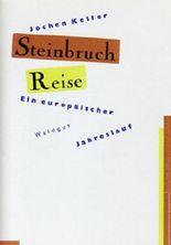 Steinbruch Reise