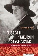 Elisabeth de Meuron von Tscharner (1882-1980)