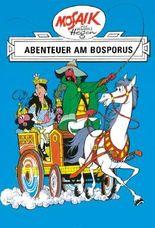 Mosaik von Hannes Hegen: Abenteuer am Bosporus