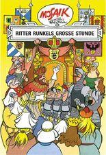 Mosaik von Hannes Hegen: Ritter Runkels große Stunde