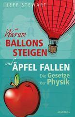 Warum Ballons steigen und Äpfel fallen - Die Gesetze der Physik
