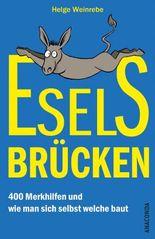Eselsbrücken - 400 Merkhilfen und wie man sich selbst welche baut