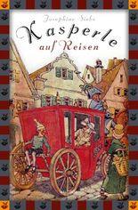 Kasperle auf Reisen - Eine lustige Geschichte