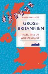 Großbritannien - Alles, was du wirklich wissen musst