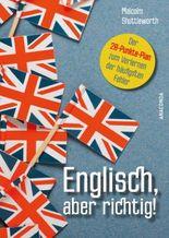 Englisch, aber richtig!