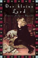 Der kleine Lord: Roman. Neue deutsche Rechtschreibung (Anaconda Kinderbuchklassiker)