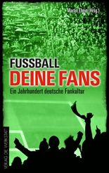 Fußball, deine Fans
