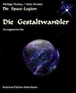 Die Gestaltwandler: Episode aus dem Space-Legion-Zyklus (Science-Fiction-Kurzgeschichte) (German Edition)
