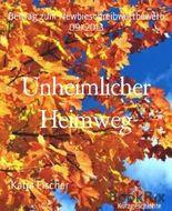 Unheimlicher Heimweg: Beitrag zum Newbieschreibwettbewerb 09/2013