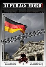 Auftrag: Mord ! - Deutscher Herbst