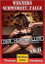 Der Hurenkiller - Das Morden geht weiter