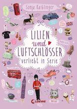 Lilien und Luftschlösser: Verliebt in Serie, Folge 2