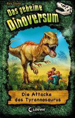 Das geheime Dinoversum 1 - Die Attacke des Tyrannosaurus