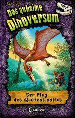 Das geheime Dinoversum 4 - Der Flug des Quetzalcoatlus