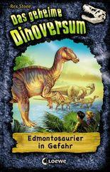 Das geheime Dinoversum 6 - Edmontosaurier in Gefahr