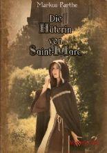 Die Hüterin von Saint- Marc