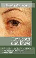 Lovecraft und Duve