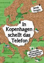In Kopenhagen schellt das Telefon