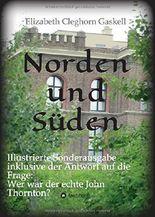 """Norden und Süden: Illustrierte Sonderausgabe inkl. der Analyse """"Wer war der echte John Thornton?"""""""