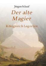 Der alte Magier: Königreich Logorien