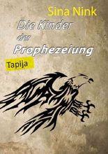 Die Kinder der Prophezeiung