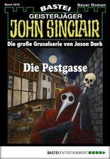 John Sinclair - Folge 1878: Die Pestgasse
