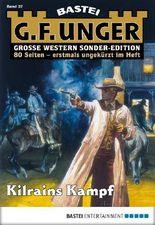 G. F. Unger Sonder-Edition - Folge 037: Kilrains Kampf