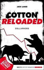 Cotton Reloaded - 22: Dollarmord