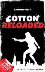 Cotton Reloaded - Sammelband 05: 3 Folgen in einem Band (Cotton Reloaded Sammelband)