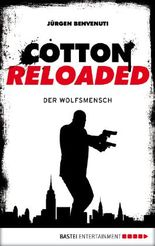 Cotton Reloaded - Der Wolfsmensch