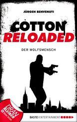 Cotton Reloaded - Der Wolfsmensch