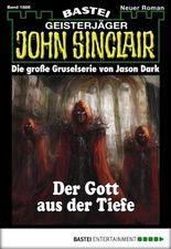 John Sinclair - Folge 1886: Der Gott aus der Tiefe