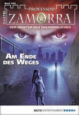 Professor Zamorra - Folge 1051: Am Ende des Weges