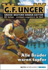 G. F. Unger Sonder-Edition - Folge 041: Alle Brüder waren tapfer