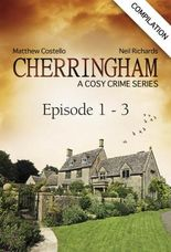 Cherringham - Episode 1 - 3: A Cosy Crime Series Compilation (Cherringham: Crime Series Compilations)