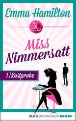 Kostprobe – Miss Nimmersatt 1