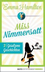 Gesalzene Geschichten – Miss Nimmersatt 2