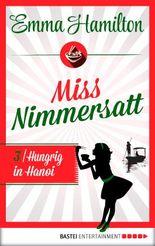 Miss Nimmersatt -  Folge 3: Hungrig in Hanoi (Mias Blog)