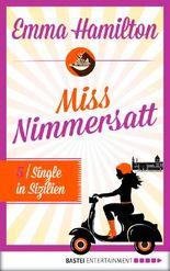 Single in Sizilien – Miss Nimmersatt 5